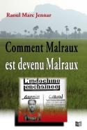 Comment_Malraux-est_devenu_Malraux